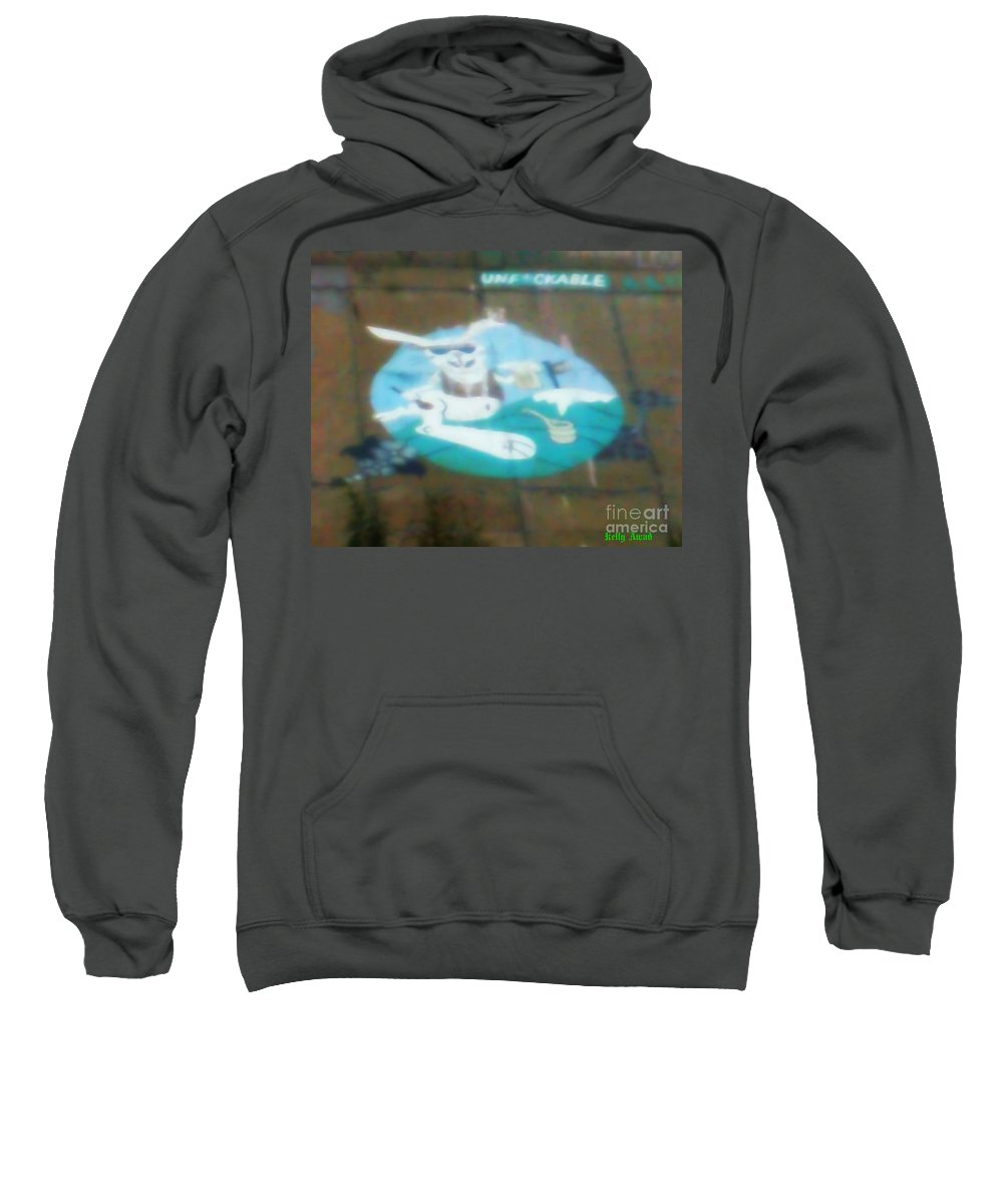 Sweatshirt featuring the photograph Unfckable by Kelly Awad