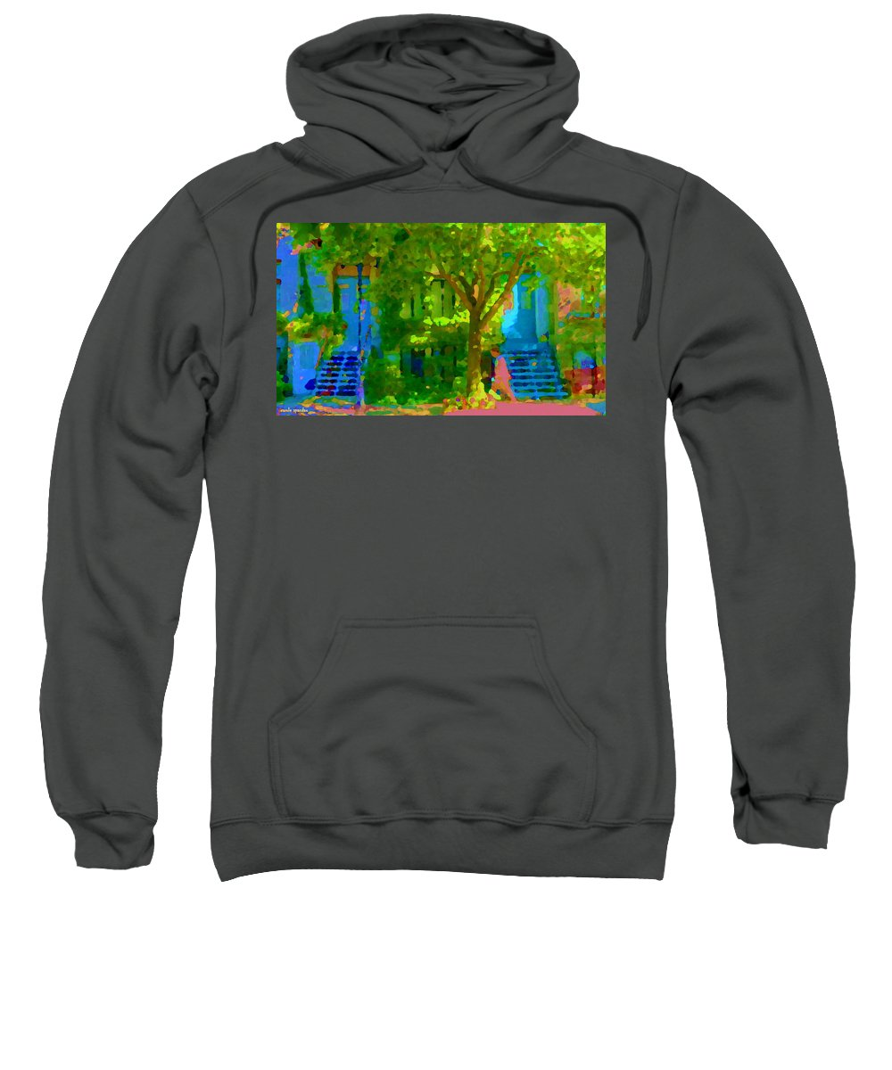 M Sweatshirt featuring the painting Walk In The City Past Blue Houses Staircases And Shade Trees Montreal Summer Scene Carole Spandau by Carole Spandau