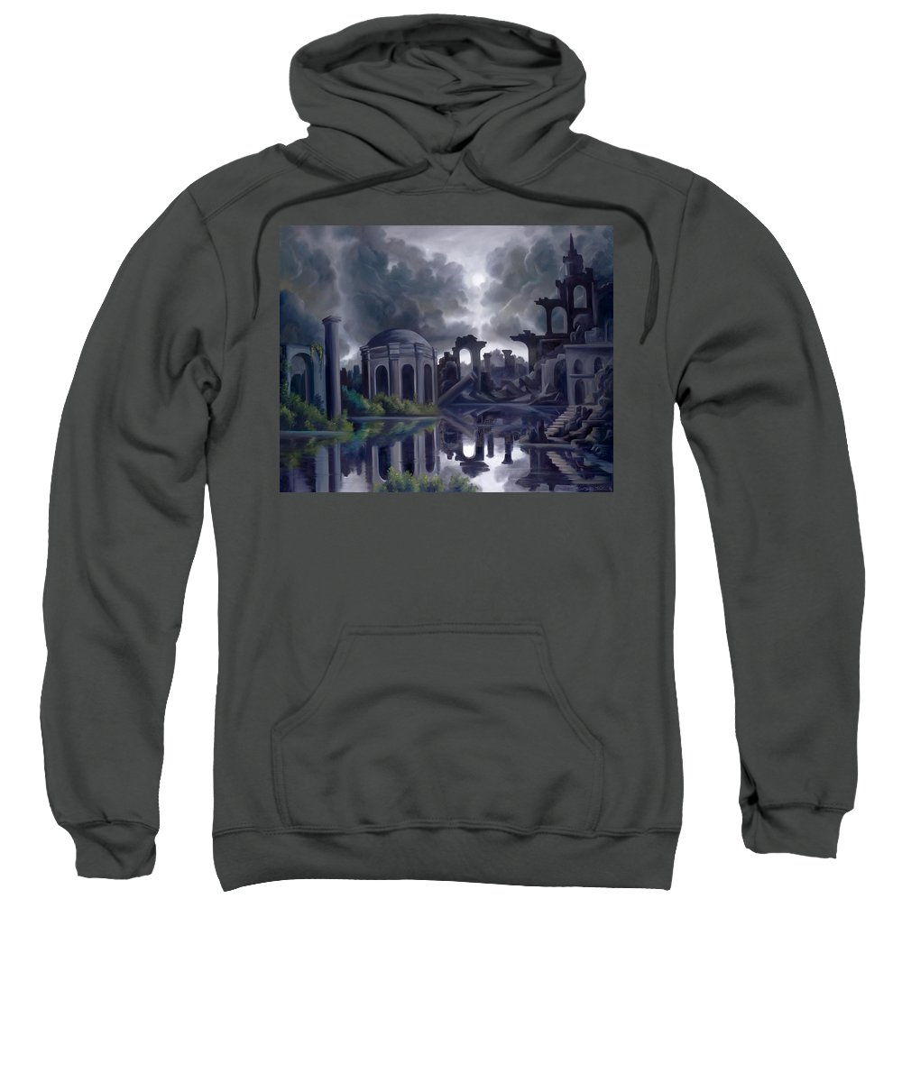 Ruins Sweatshirt featuring the painting We Lost Our Empire A Long Time Ago by James Christopher Hill