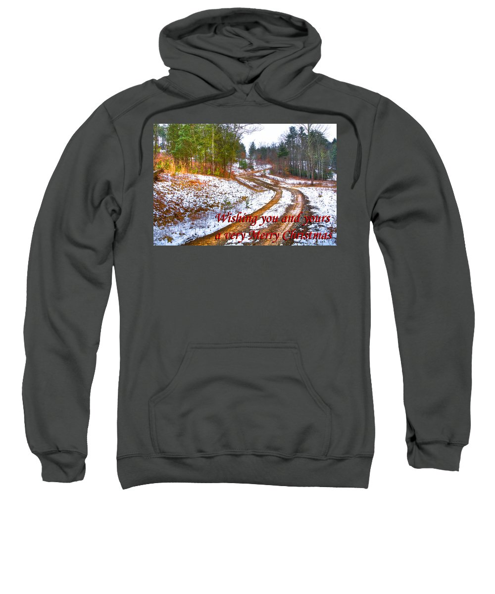 Apalachia Sweatshirt featuring the photograph Country Lane Holiday Card by Debra and Dave Vanderlaan