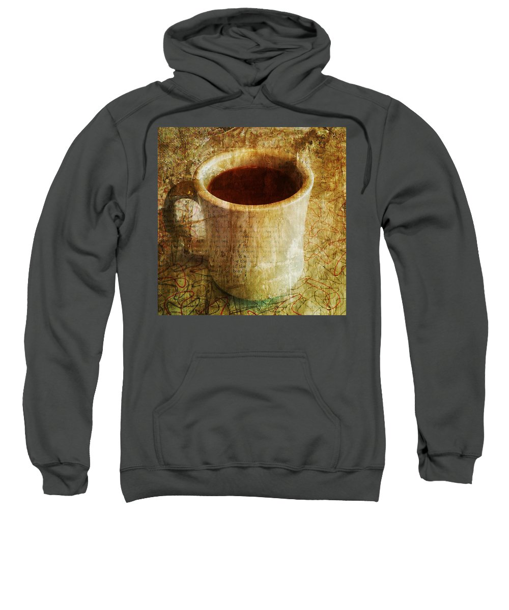 Morning Coffee Sweatshirt featuring the photograph Cup Of Coffee by Bill Cannon