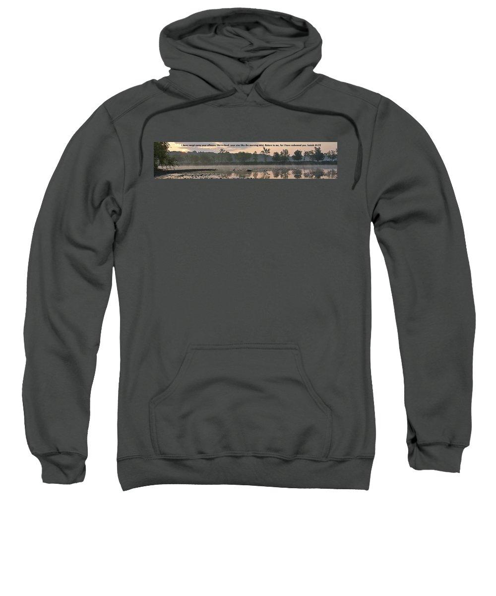 Sweatshirt featuring the photograph Isaiah 44 22 by Joe Faherty
