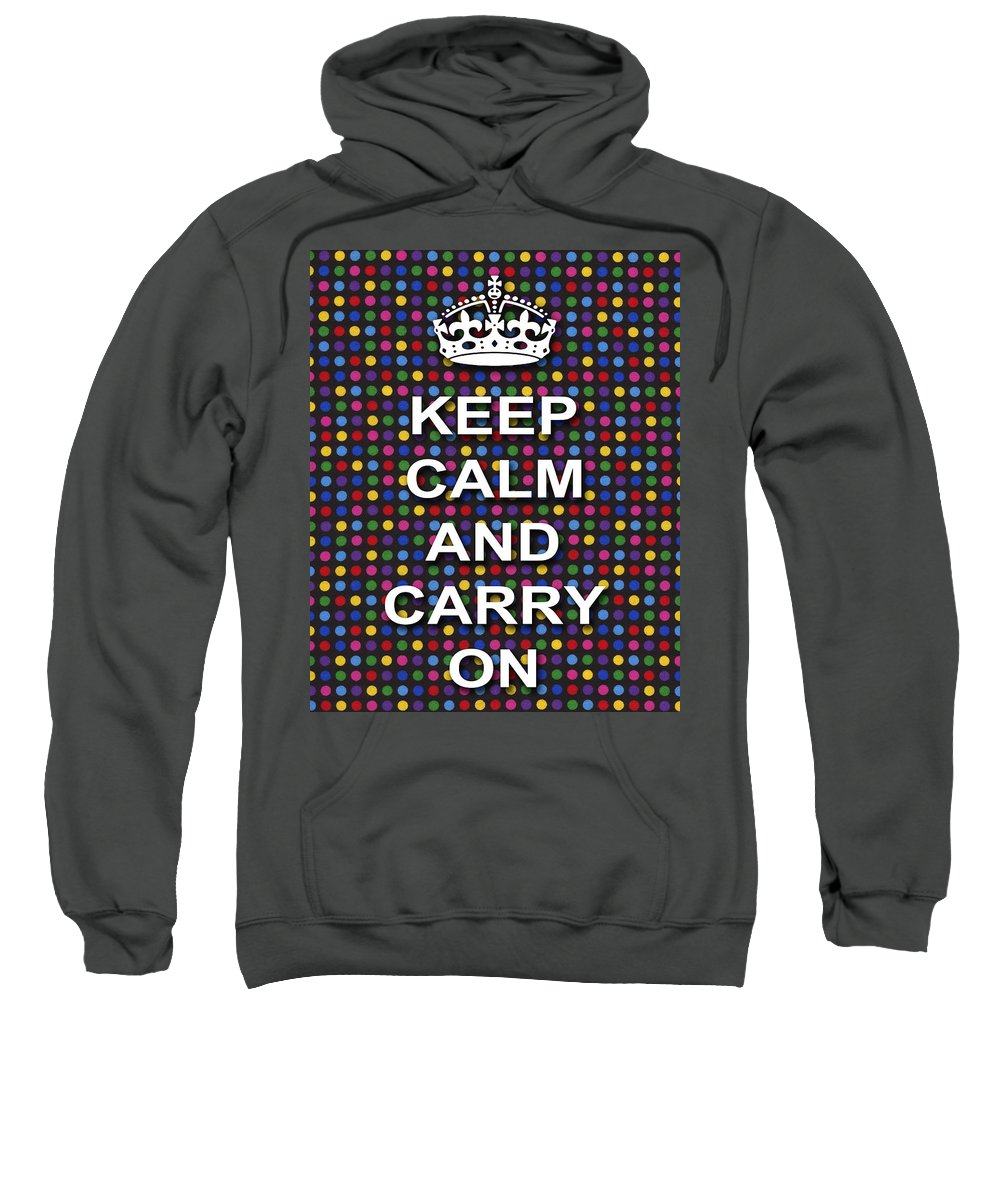 Keep Calm And Carry On Sweatshirt featuring the photograph Keep Calm And Carry On Poster Print Blue Green Red Polka Dot Background by Keith Webber Jr