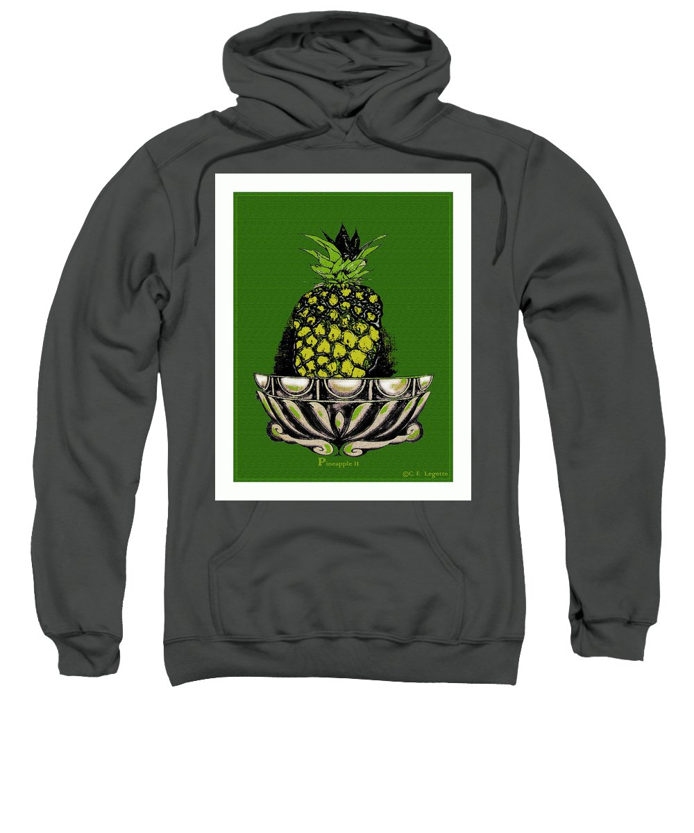 Pineapple Sweatshirt featuring the digital art Pineapple Study by C F Legette