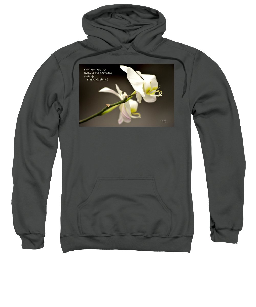 Love Sweatshirt featuring the photograph The Love We Keep by Maria Urso