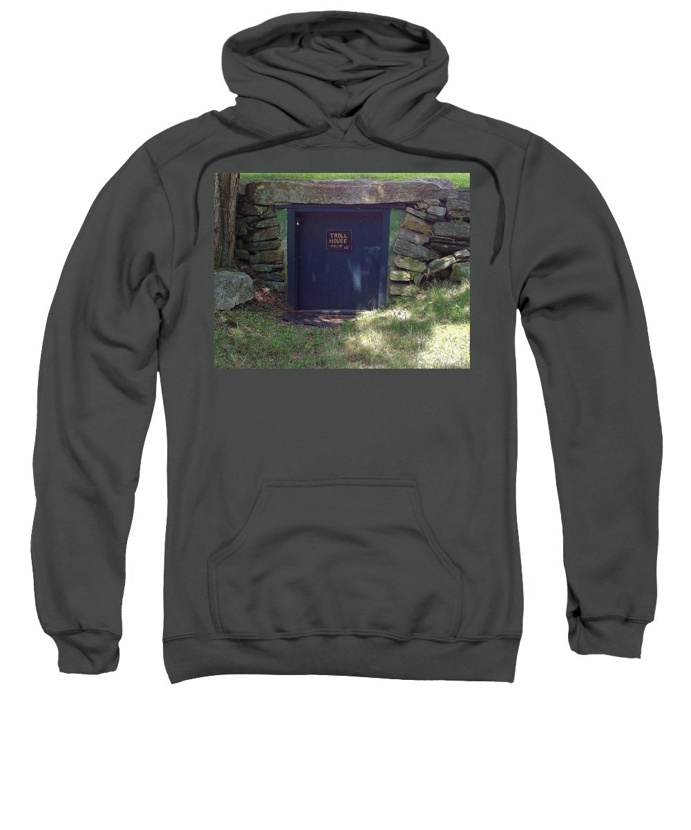 Whimsical Sign Sweatshirt featuring the photograph Troll House by Michelle Welles