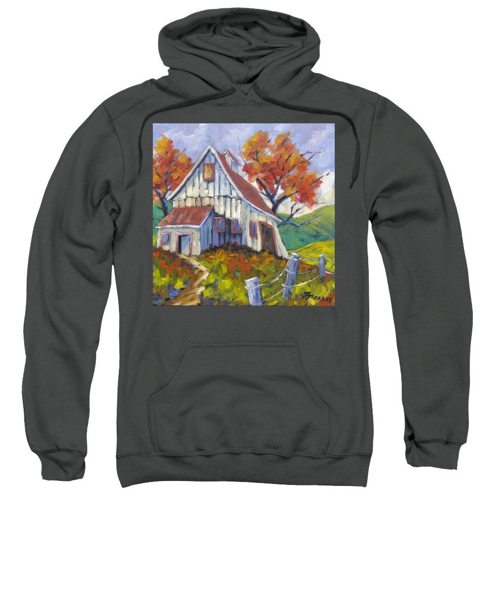 Hill Sweatshirt featuring the painting Hillsidebarn by Richard T Pranke