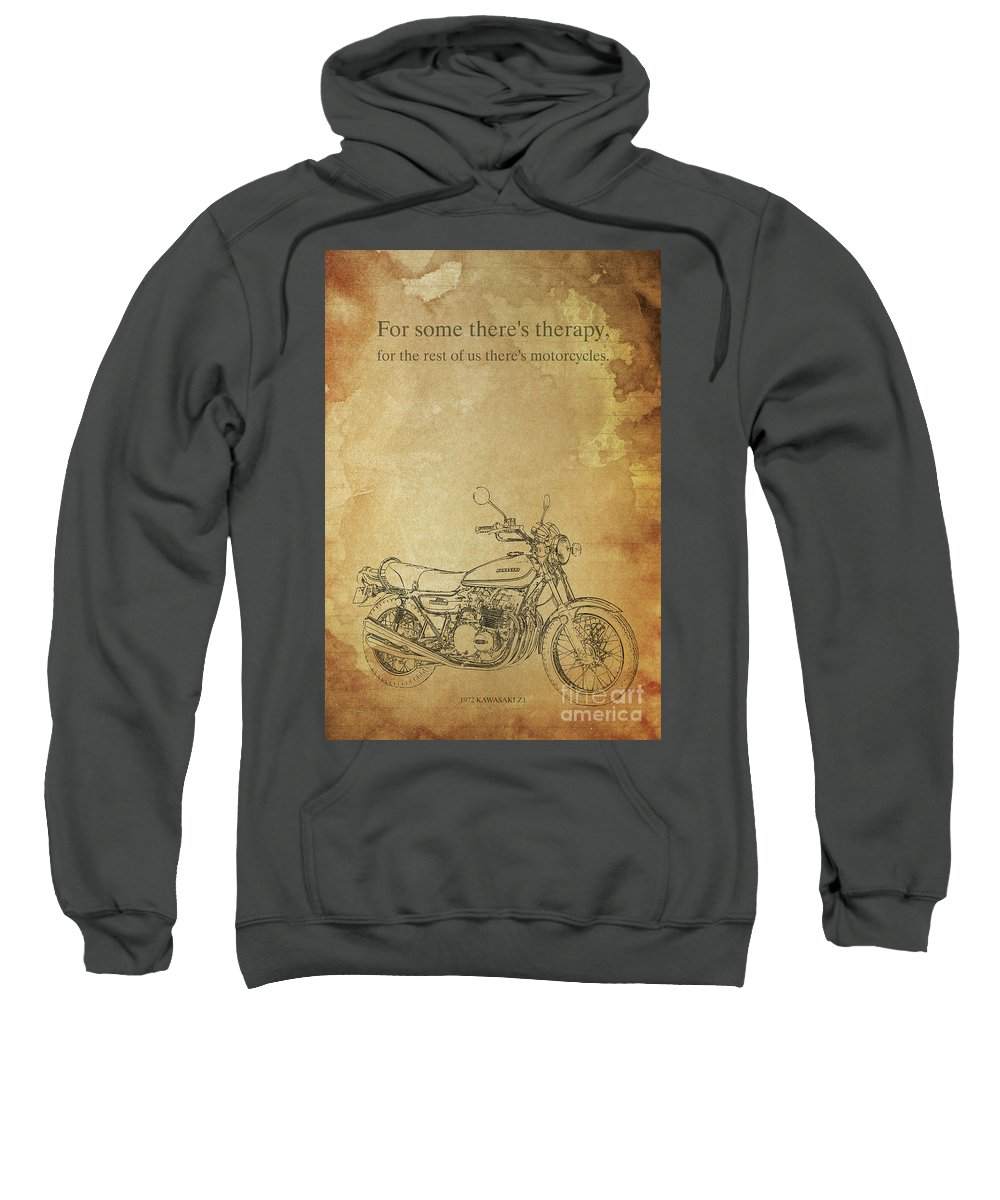 For Some There's Therapy Sweatshirt featuring the digital art Motorcycle Quote by Drawspots Illustrations