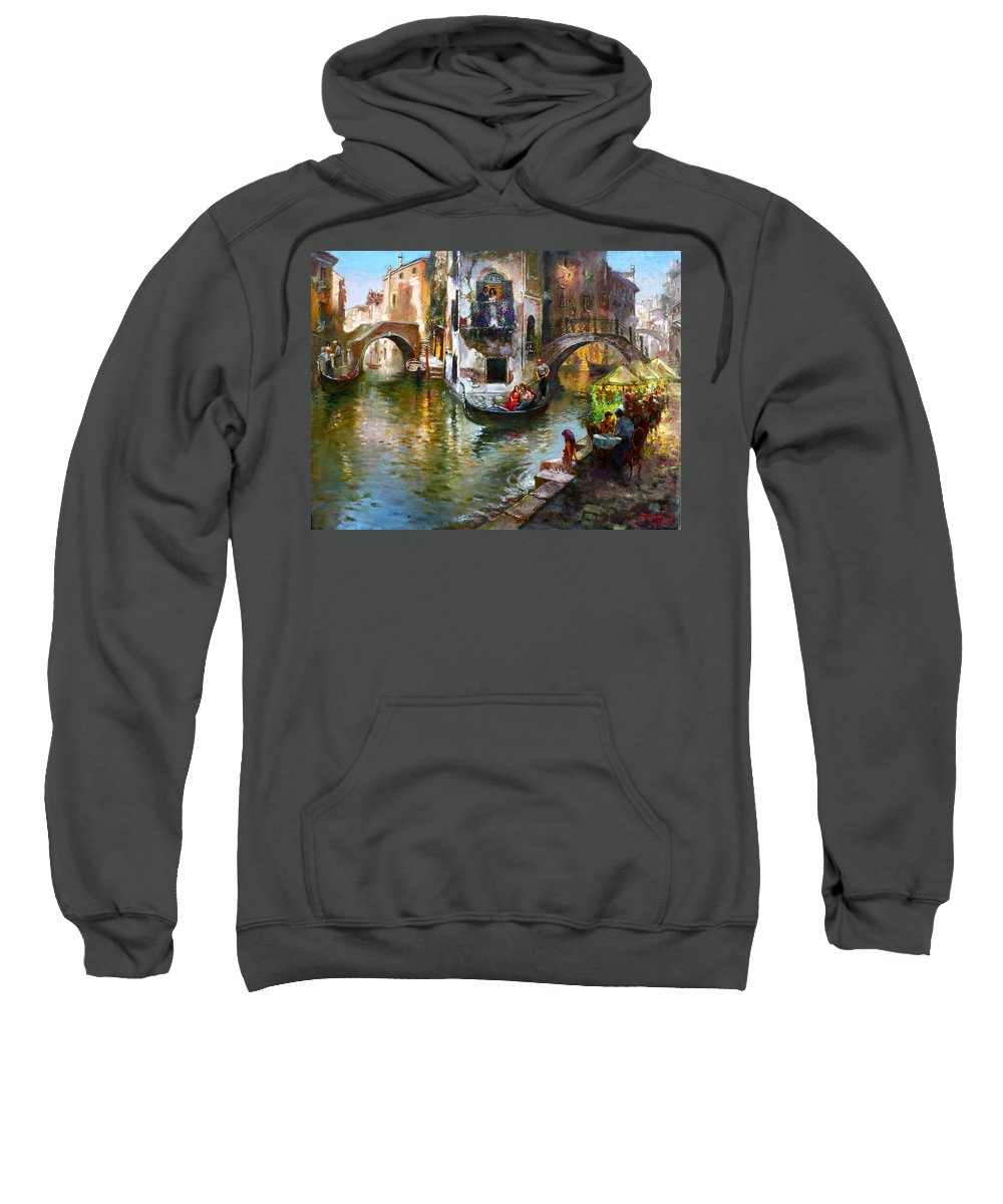 Romance In Venice Sweatshirt featuring the painting Romance In Venice by Ylli Haruni