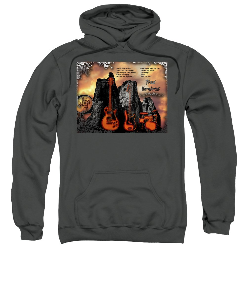 Tres Hombres Sweatshirt featuring the digital art Tres Hombres by Michael Damiani