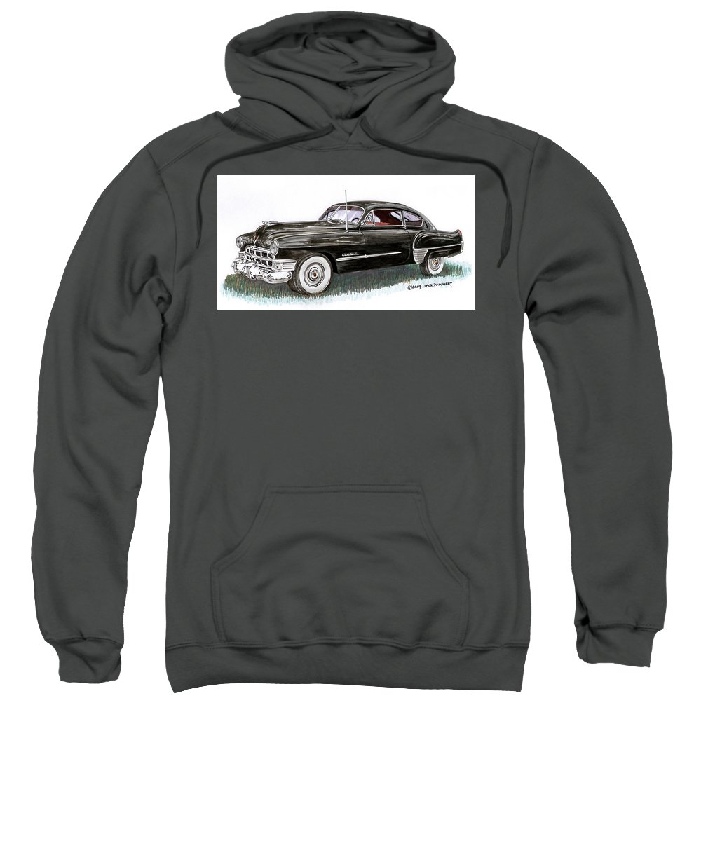 Framed Prints Of Cadillacs. Framed Canvas Prints Of Cadillac Fine Art. Famed Art Of Cadillac Hard Top Convertibles. Framed Art Of Great American Classic Cadillacs. Sweatshirt featuring the painting 1949 Cadillac Sedanette by Jack Pumphrey