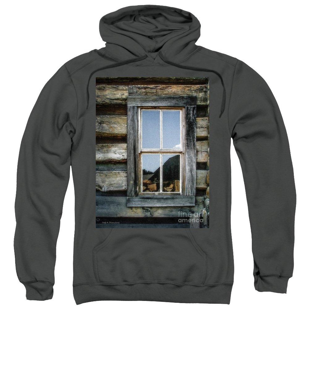 Log Cabin Sweatshirt featuring the photograph Cabin Window by Todd Blanchard