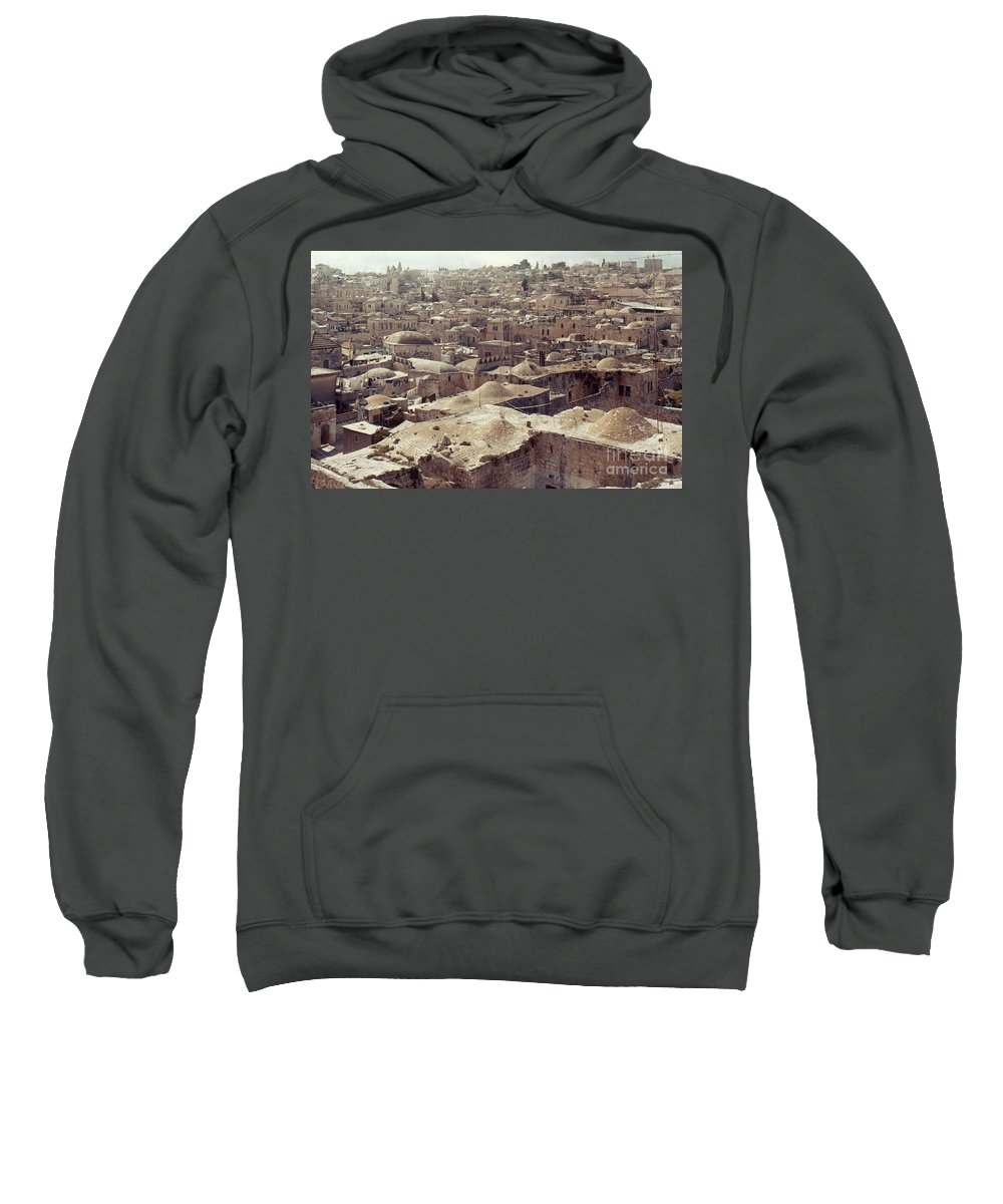 Architecture Sweatshirt featuring the photograph Holy Land: Jerusalem by Granger