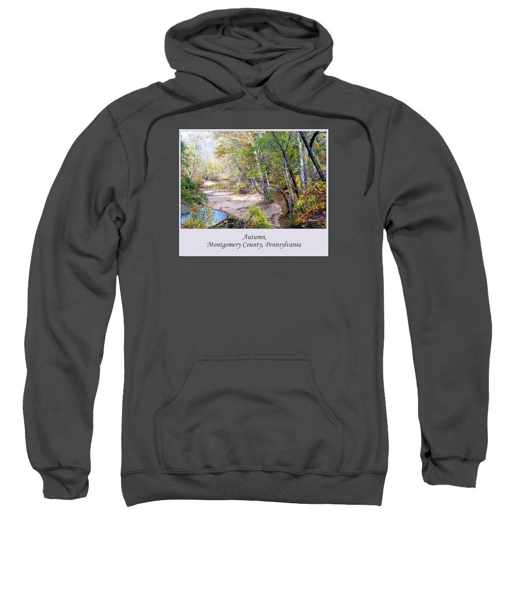 Autumn Sweatshirt featuring the photograph Pennsylvania Autumn by A Gurmankin