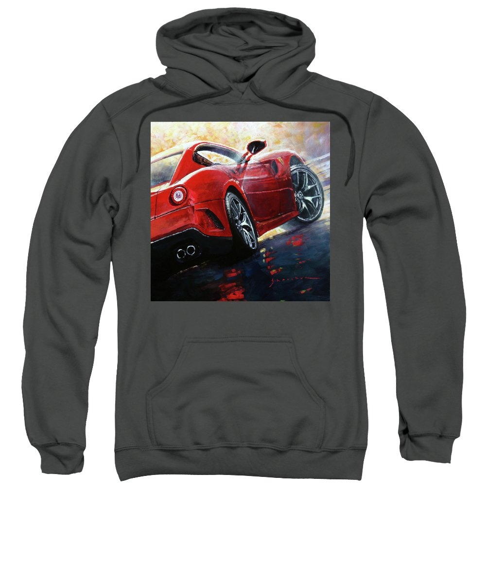 Oil Sweatshirt featuring the painting 2015 Ferrari 599 Gtb Fiorano by Yuriy Shevchuk