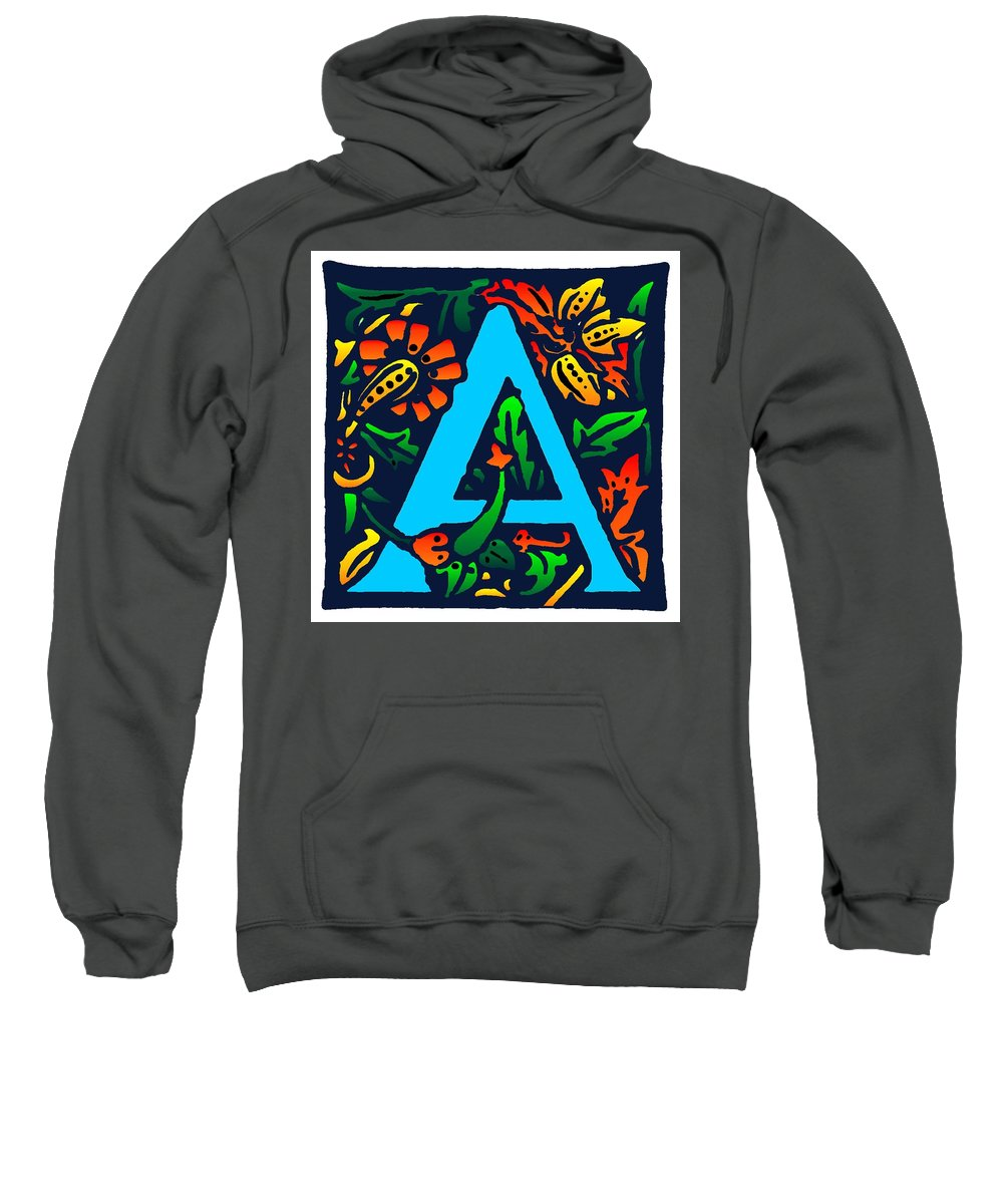 Alphabet Sweatshirt featuring the digital art A In Blue by Kathleen Sepulveda