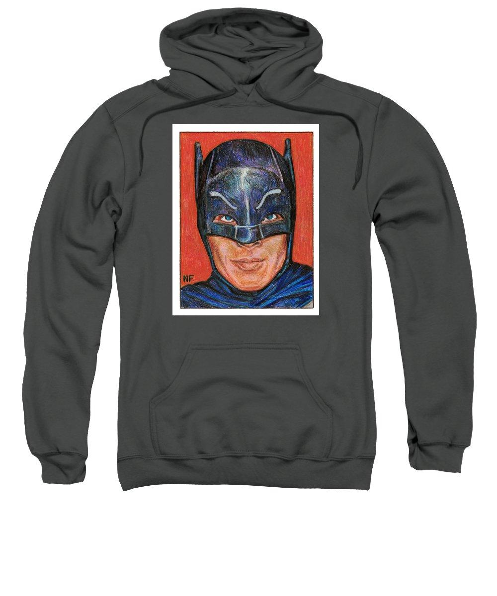 Batman Sweatshirt featuring the drawing Adam West Is Batman by Neil Feigeles