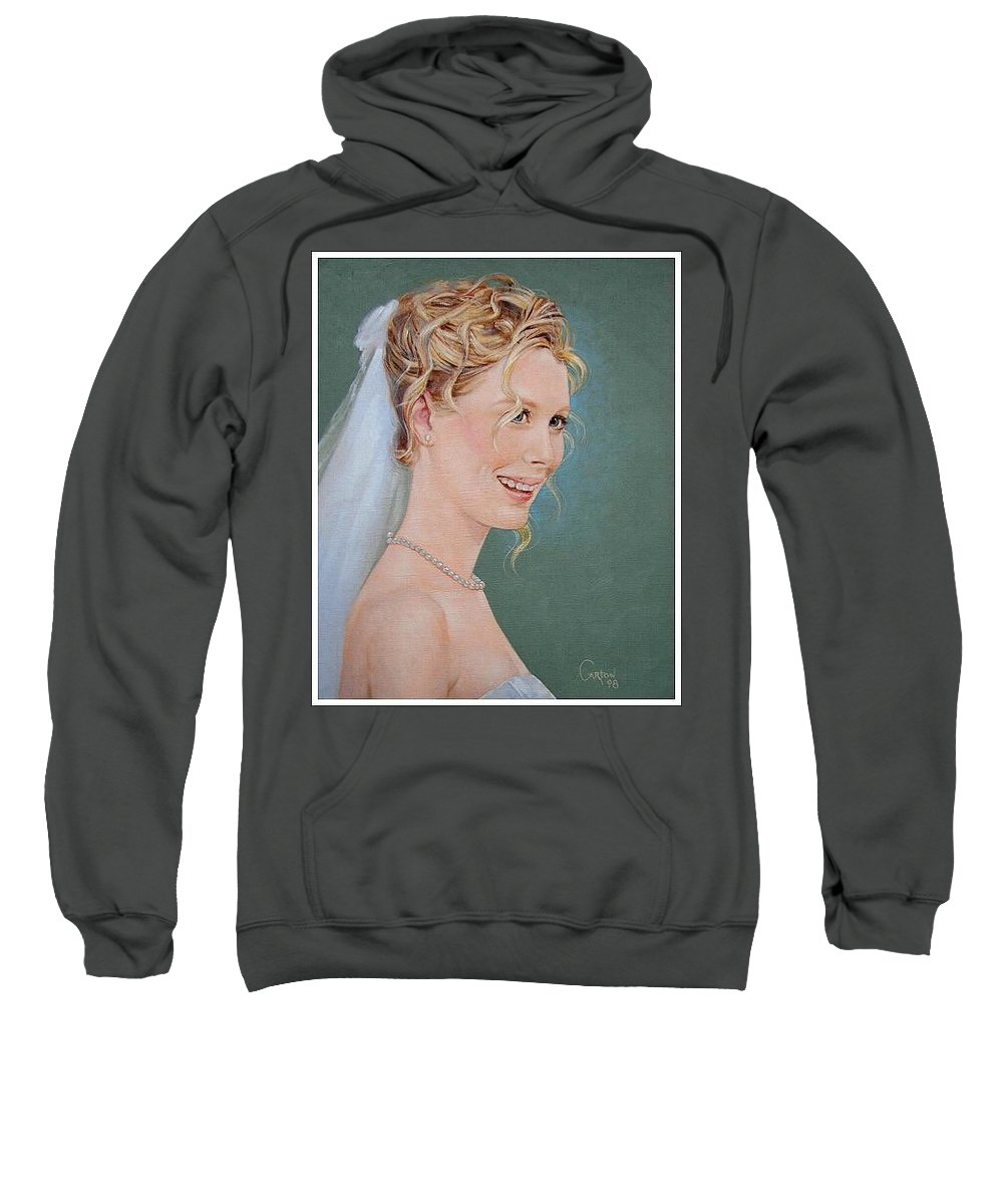 Wedding Sweatshirt featuring the painting Allison by Jerrold Carton