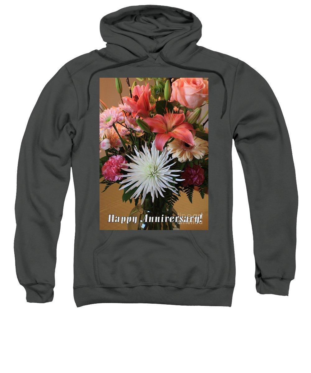 Bouquet Sweatshirt featuring the photograph Anniversary Card by Carol Groenen