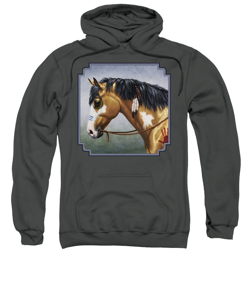 Horse Sweatshirt featuring the painting Buckskin Native American War Horse by Crista Forest