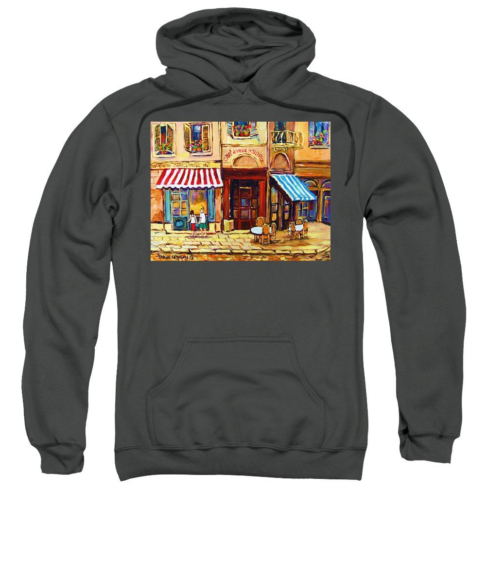 Old Montreal Outdoor Cafe City Scenes Sweatshirt featuring the painting Cafe De Vieux Montreal With Couple by Carole Spandau