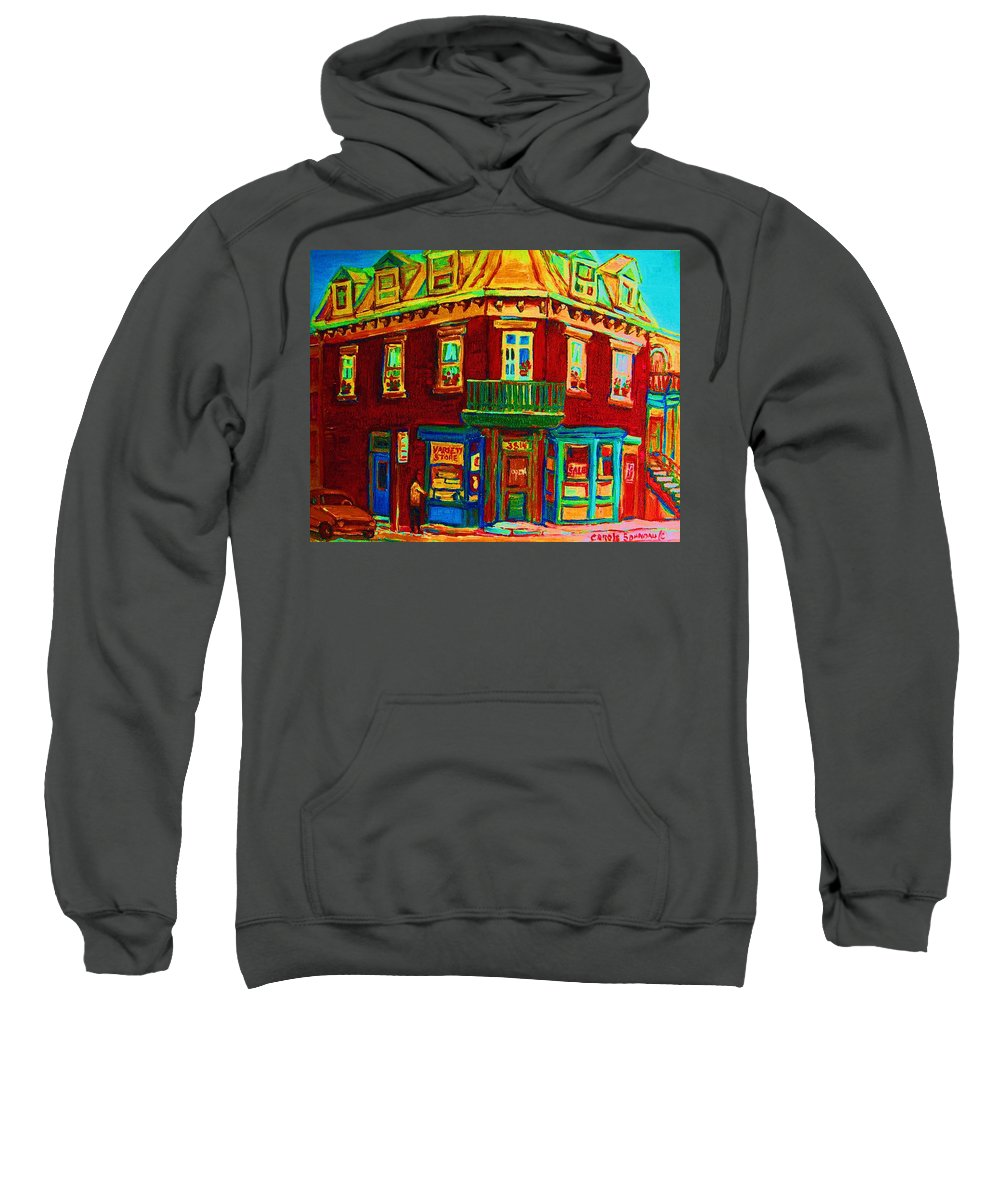 Plateau Montreal Charming Corner Stores Street Scenes Sweatshirt featuring the painting Charming Store On The Corner by Carole Spandau
