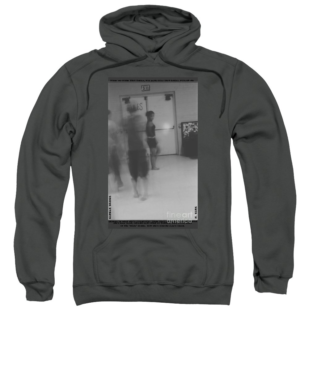 Sweatshirt featuring the photograph Circle Dance by Heather Kirk