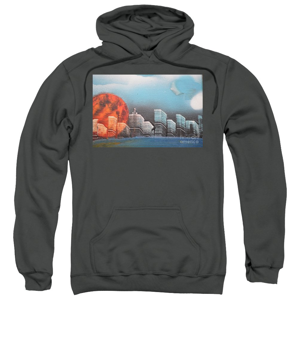 City Sweatshirt featuring the painting City In The Day. by Zack Anderson