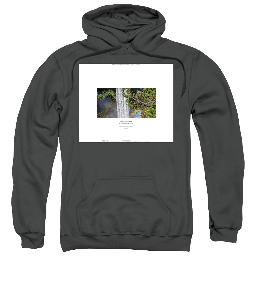 #things Not Seen Sweatshirt featuring the photograph Dare To Loove Yourself by Anka Wong
