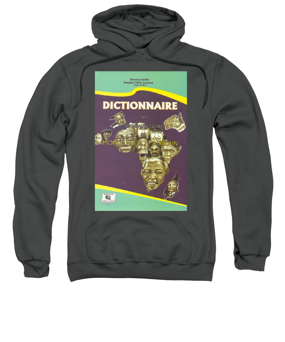 Dictionary Sweatshirt featuring the painting Dictionary Of Negroafrican Celebrities 1 by Emmanuel Baliyanga