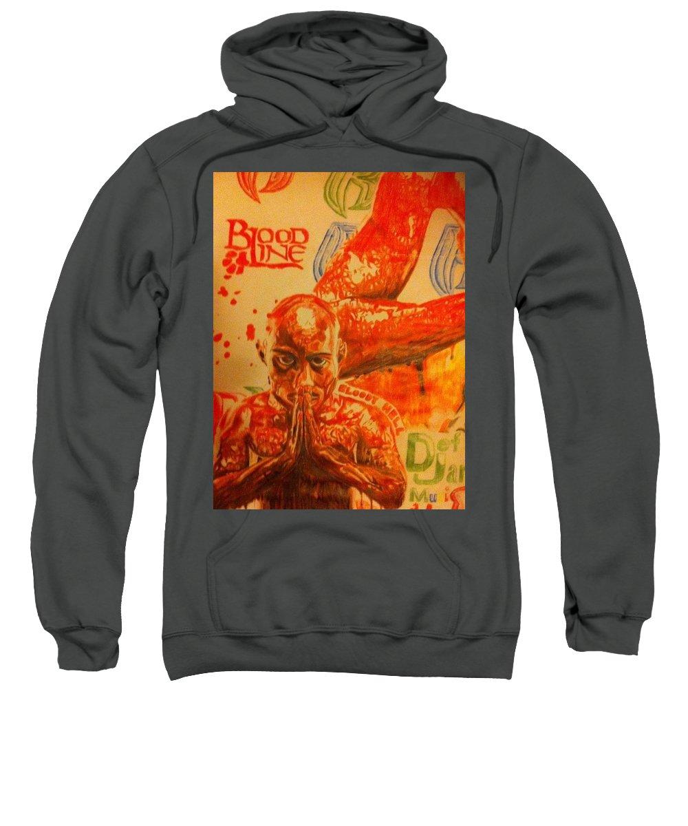 Dmx Sweatshirt featuring the drawing Dmx - Flesh Of My Flesh, Blood Of My Blood by Uzor Dijeh