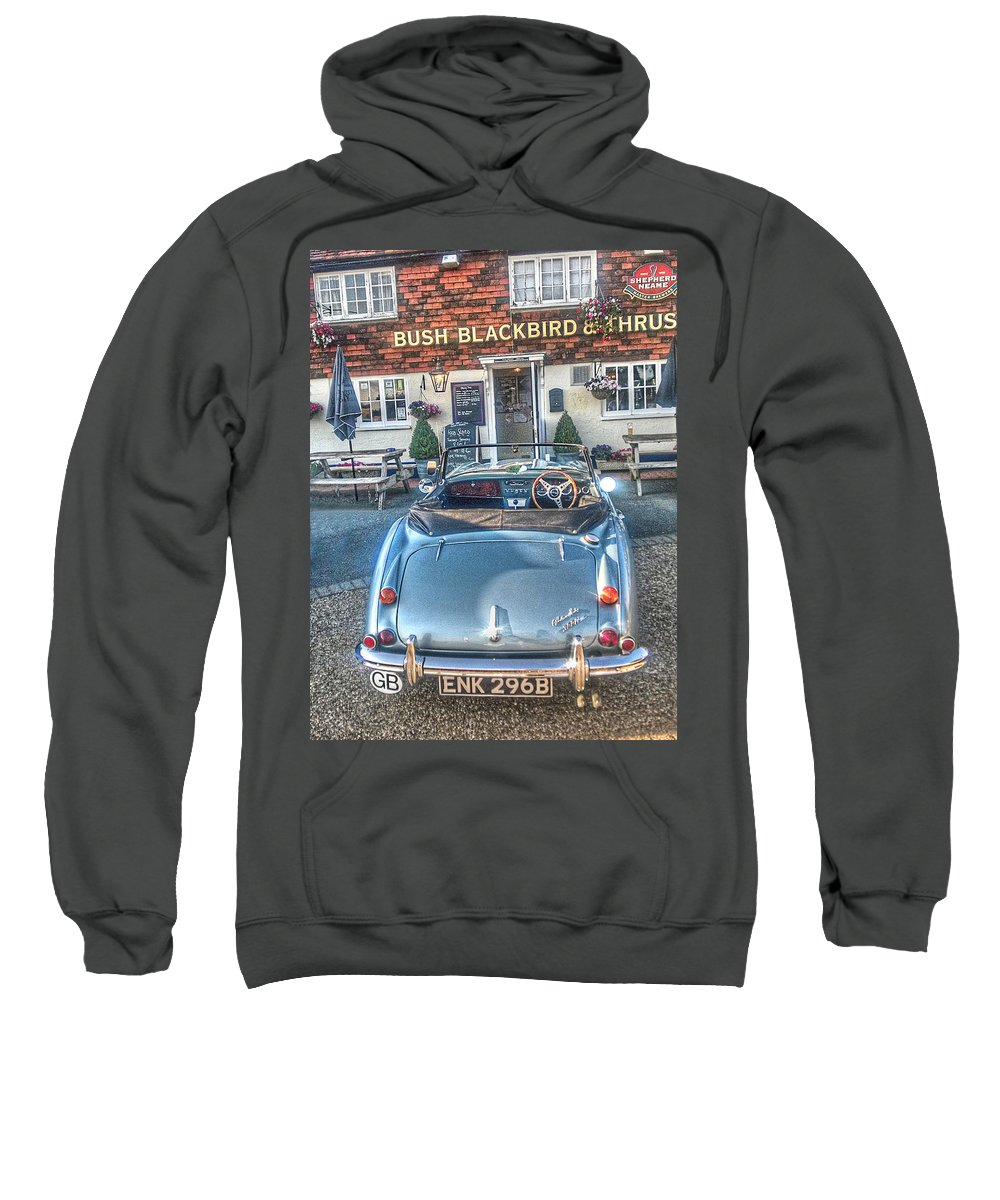 A 1964 Austin Healey Mkiii 3000 Outside Of The Bush Blackbird And Thrush Public House At East Peckham In Kent Sweatshirt featuring the photograph English Pub English Car by Dave Godden