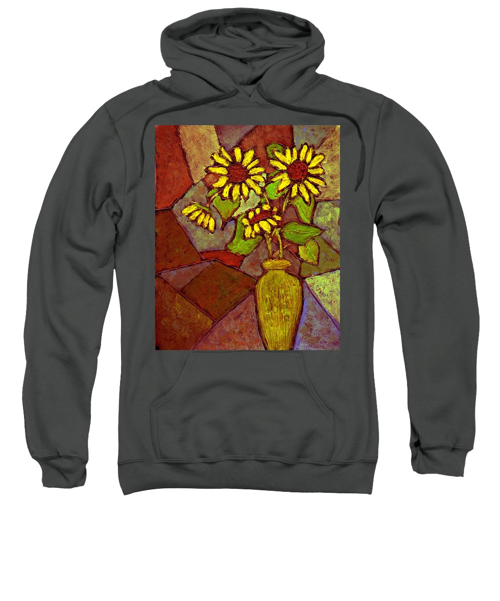 Sunflowers Sweatshirt featuring the painting Flowers In Vase Altered by Wayne Potrafka