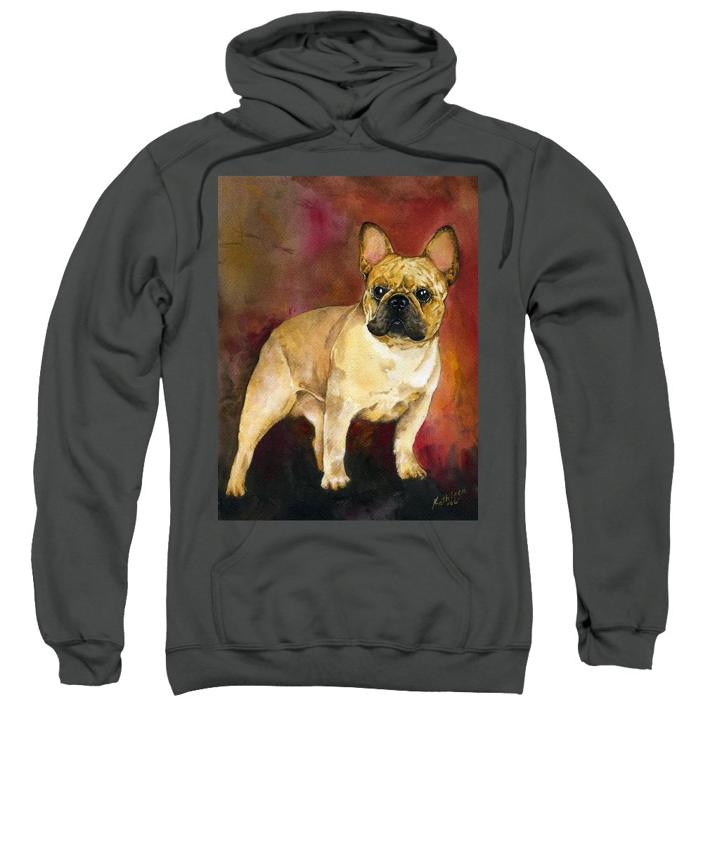French Bulldog Sweatshirt featuring the painting French Bulldog by Kathleen Sepulveda