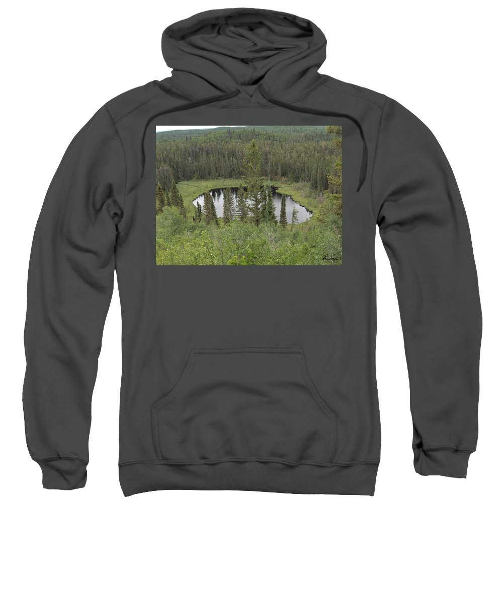 Esker Hills Saskatchewan Hanson Lake Road Lake Forest Water Trees Evergreen Scenery Wild Pond Sweatshirt featuring the photograph From The Top Of Esker Hills by Andrea Lawrence
