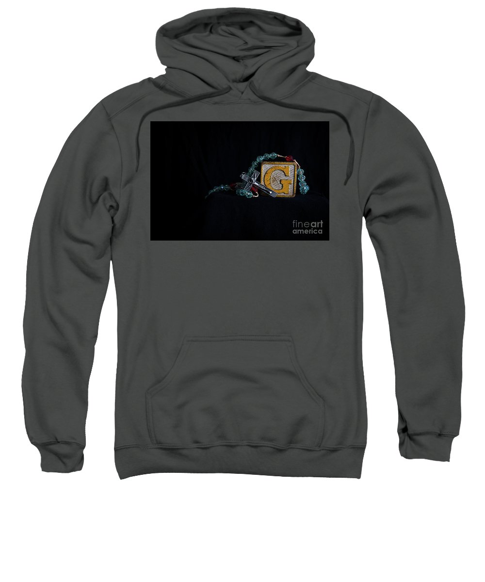 God Sweatshirt featuring the photograph G Is For God by Don Barone