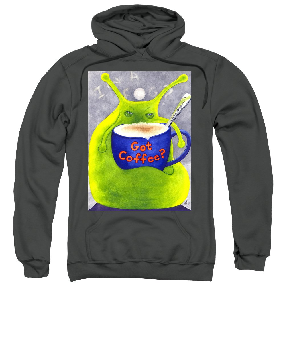 Coffee Sweatshirt featuring the painting Got Coffee by Catherine G McElroy
