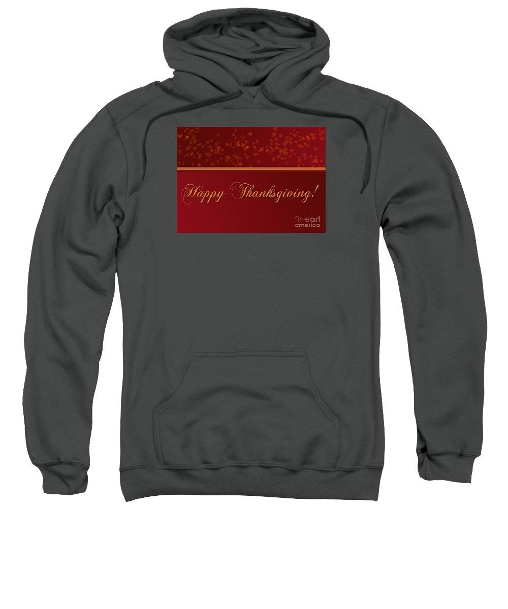 Thanksgiving Sweatshirt featuring the digital art Happy Thanksgiving by Melissa A Benson
