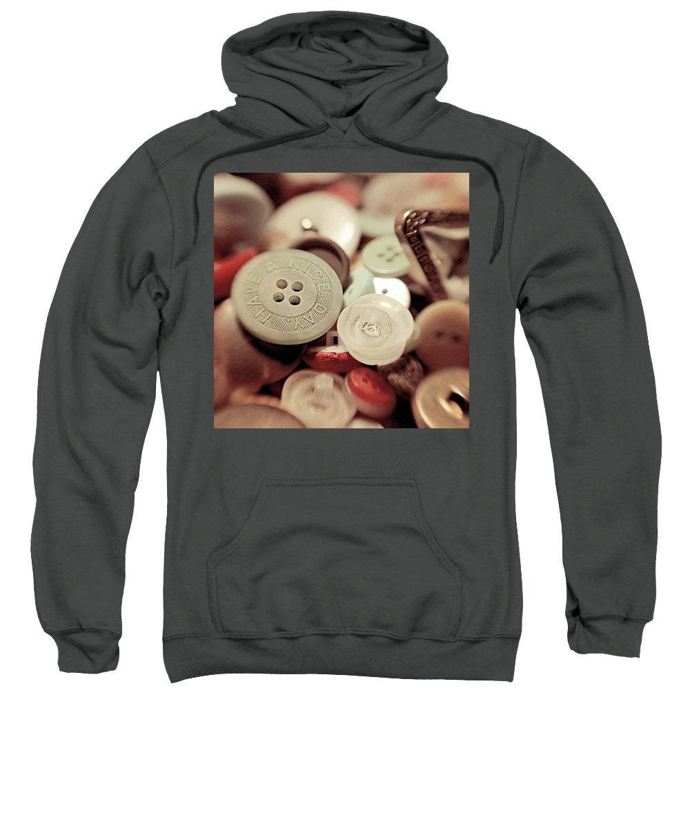 Buttons Sweatshirt featuring the photograph Have A Nice Day by Trish Mistric