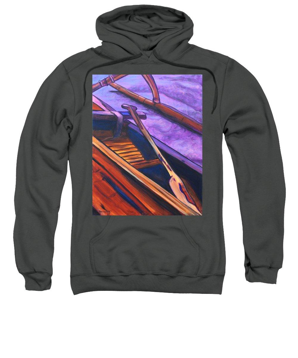 Canoe Sweatshirt featuring the painting Hawaiian Canoe by Marionette Taboniar