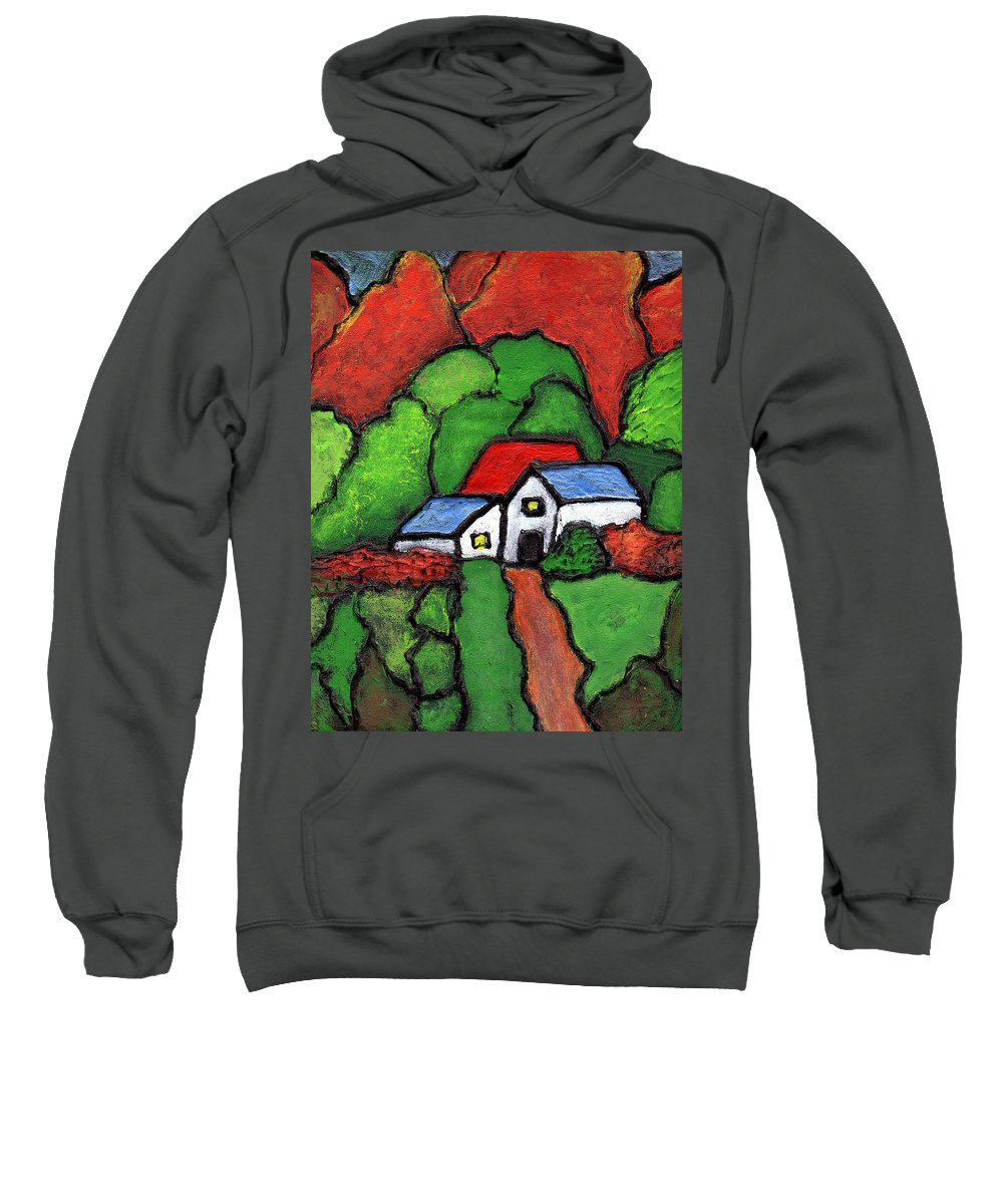 Rural Sweatshirt featuring the painting Home In The Country by Wayne Potrafka