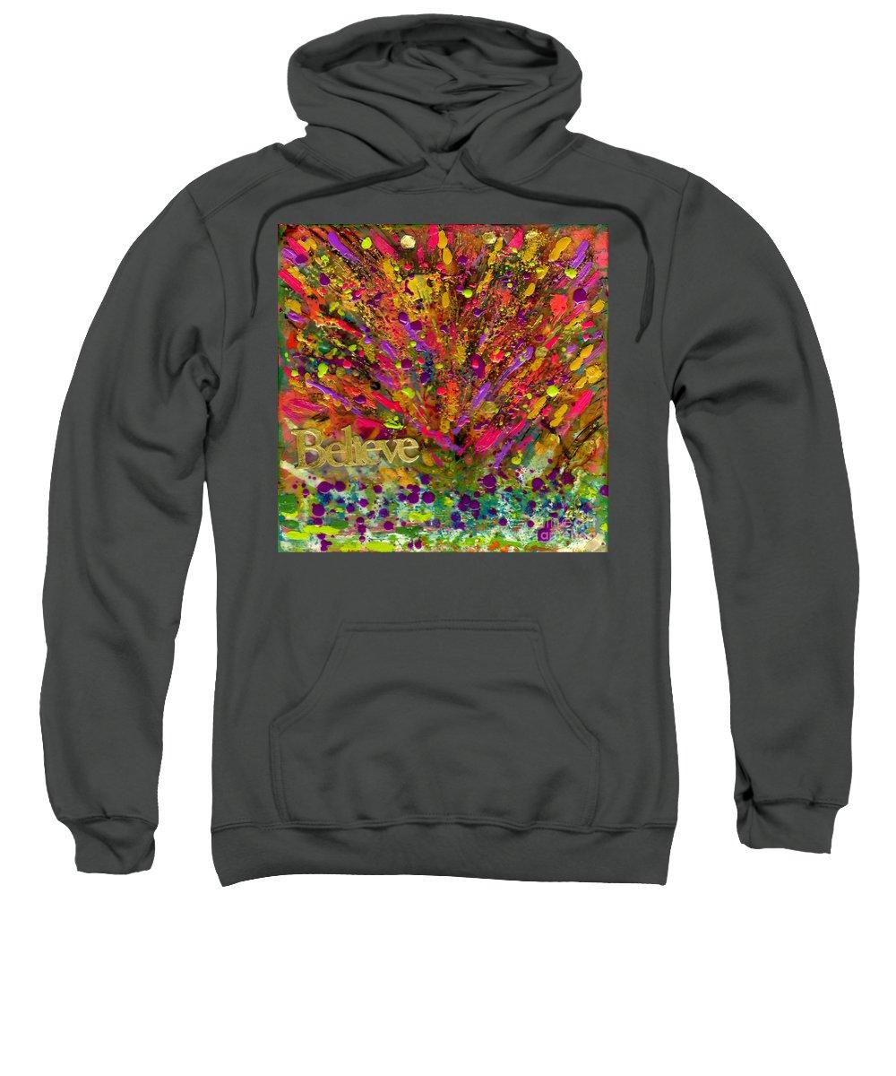 Wood Sweatshirt featuring the mixed media I Believe by Angela L Walker