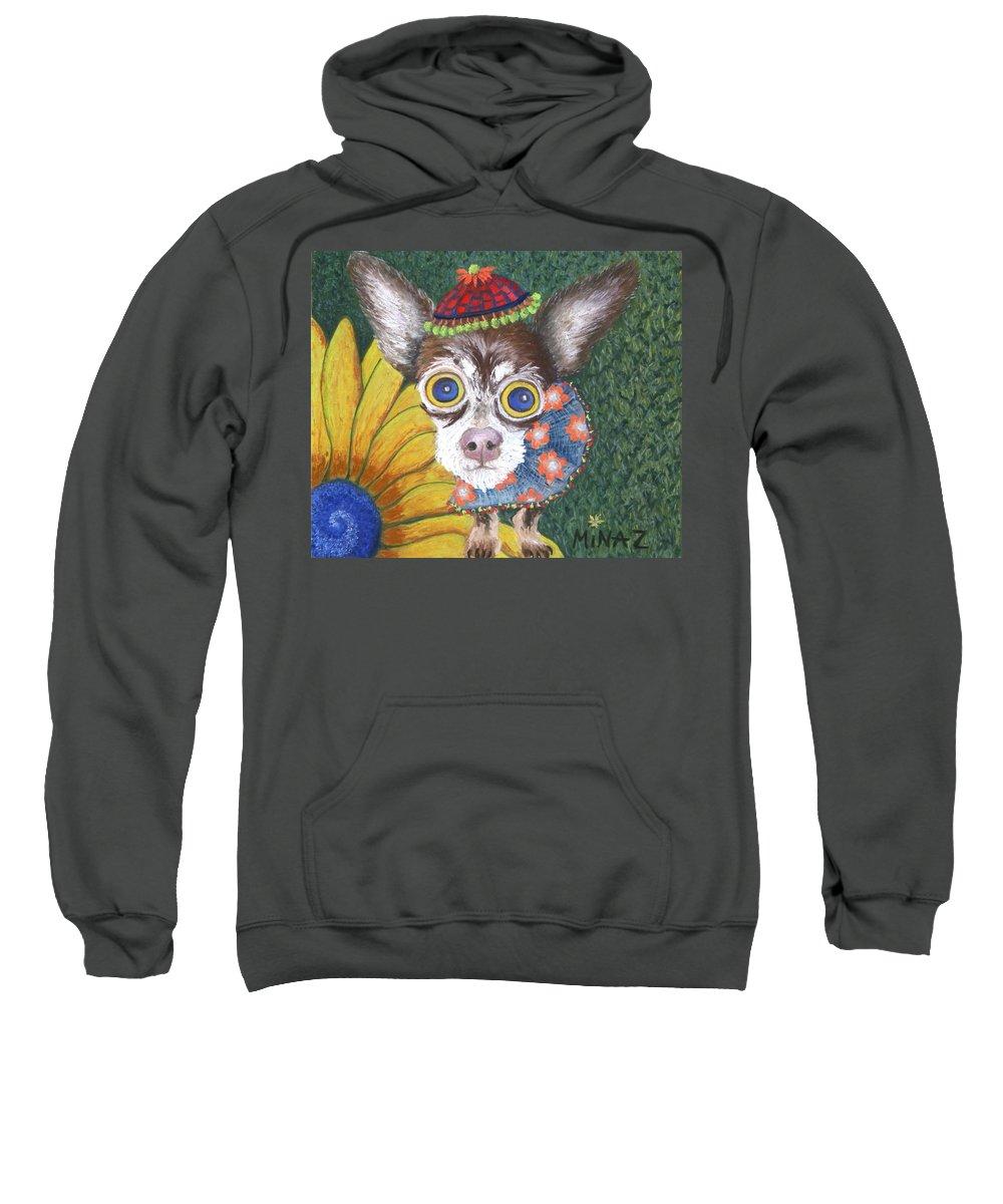 Chihauhau Sweatshirt featuring the painting Inside Van Gogh Gardens Sits Sunflower Sally by Minaz Jantz