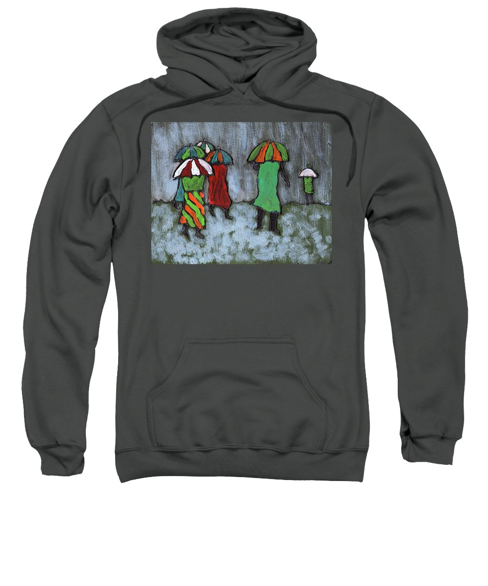 Etnic Sweatshirt featuring the painting It's Raining It's Pouring by Wayne Potrafka
