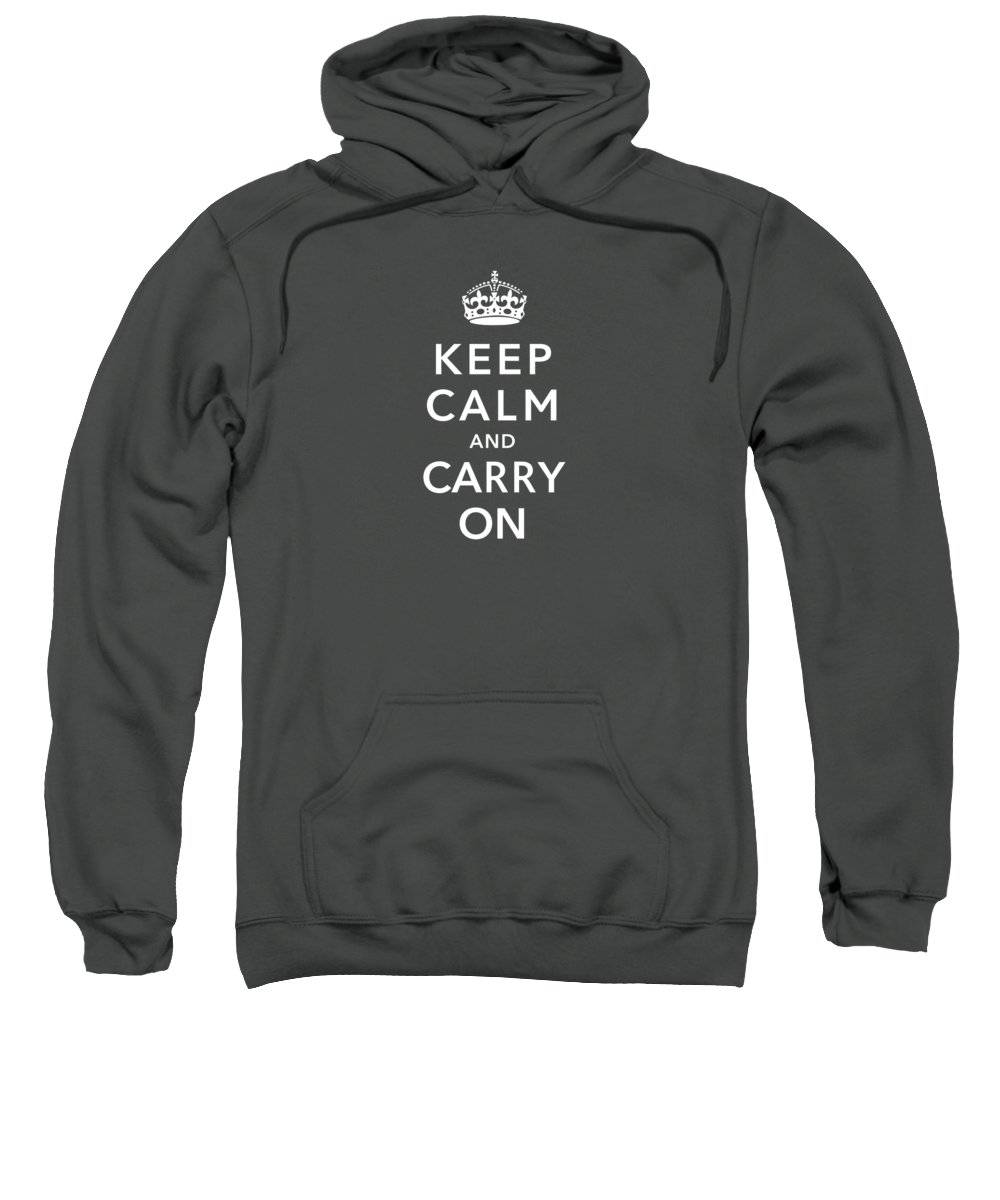 Britain Sweatshirt featuring the digital art Keep Calm And Carry On by War Is Hell Store