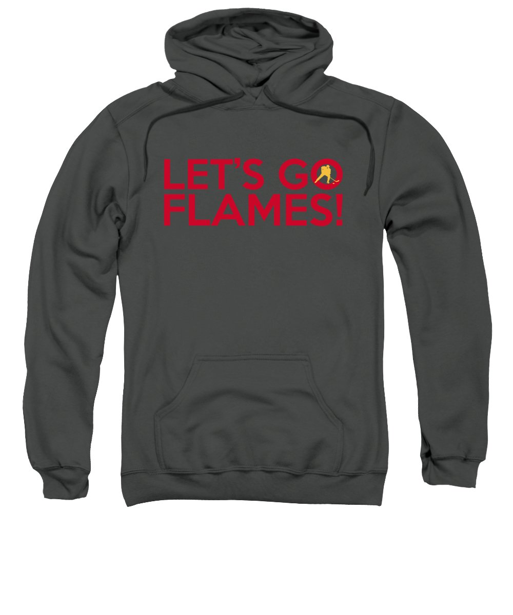 Calgary Flames Sweatshirt featuring the painting Let's Go Flames by Florian Rodarte