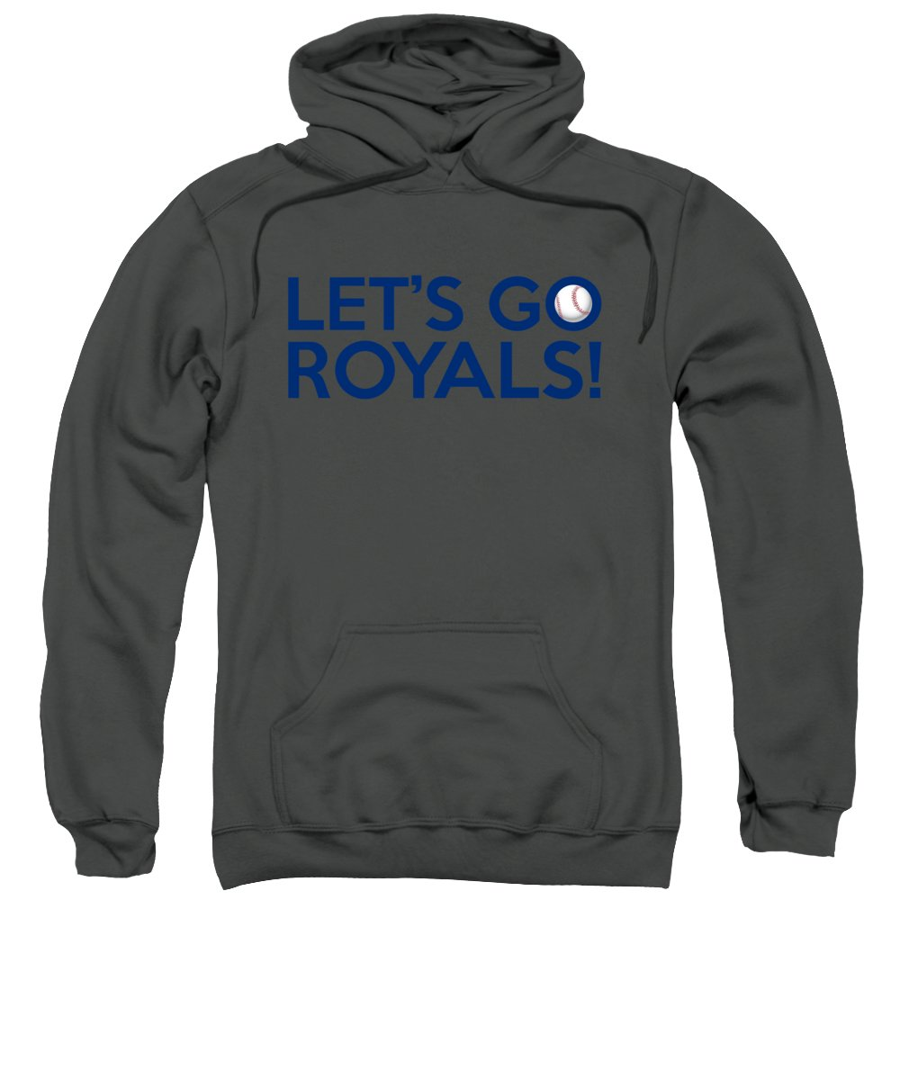 Kansas City Royals Sweatshirt featuring the painting Let's Go Royals by Florian Rodarte