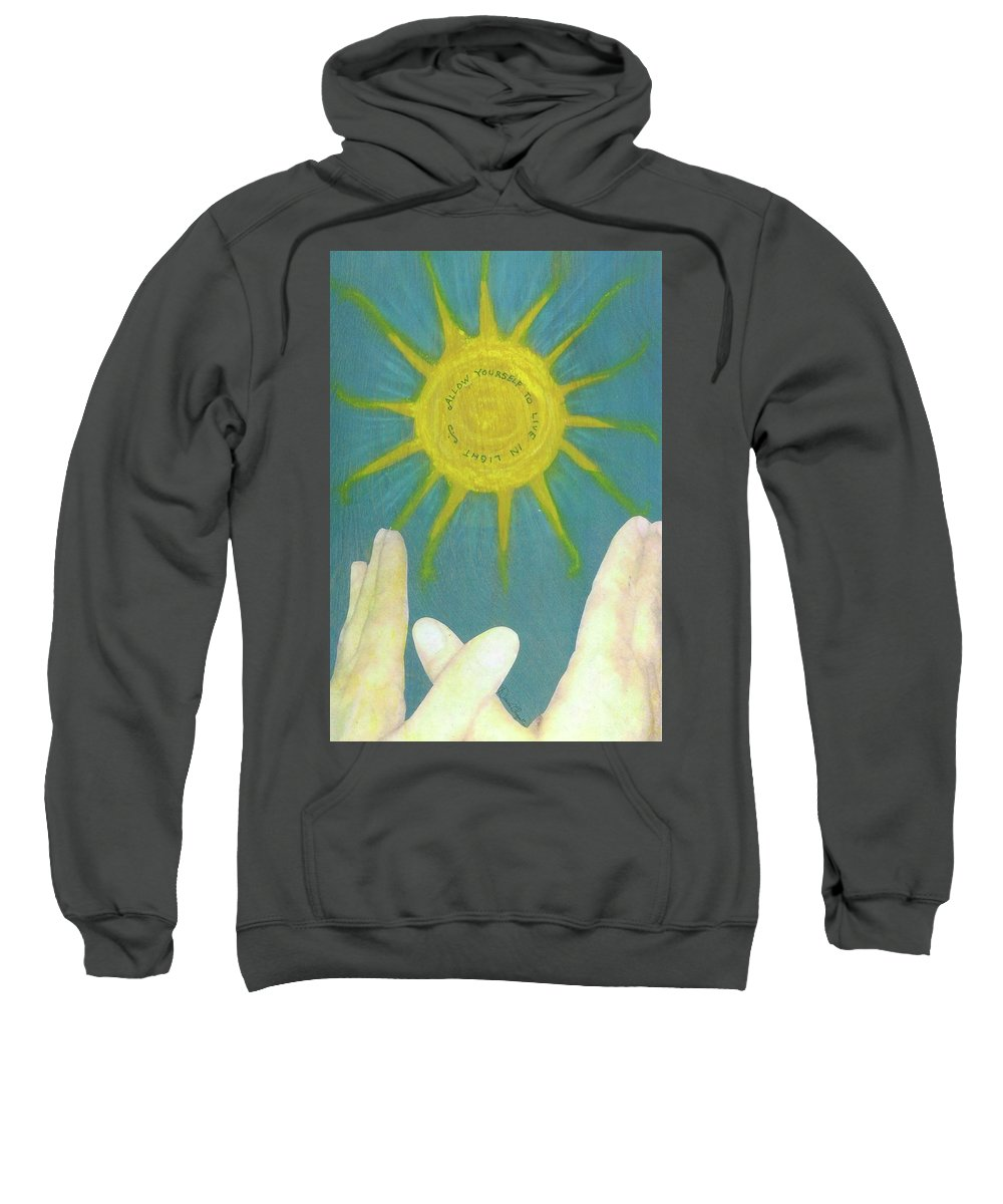 New Age Sweatshirt featuring the mixed media Live In Light by Desiree Paquette