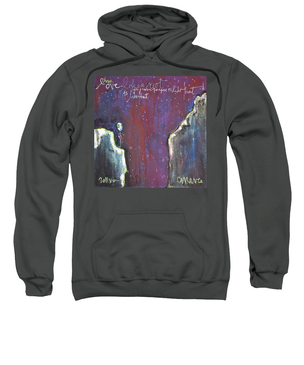 Love Sweatshirt featuring the painting Love Like A Riot by Laurie Maves ART