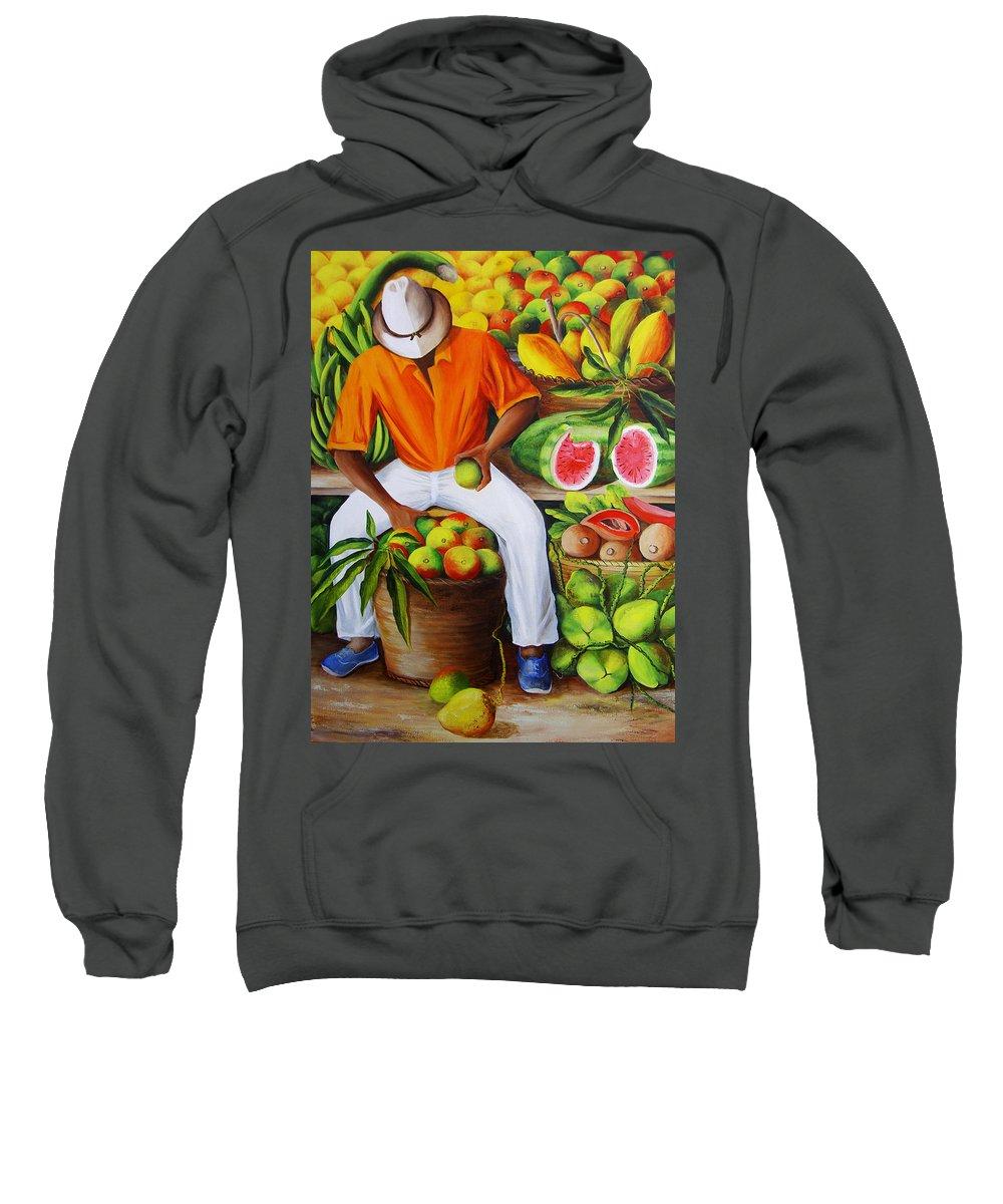 Caribbean Sweatshirt featuring the painting Manuel The Caribbean Fruit Vendor by Dominica Alcantara